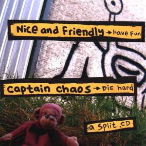 Nice and Friendly + Captain Chaos 歌手頭像