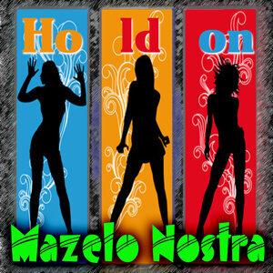 Mazelo Nostra