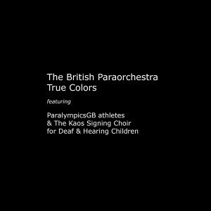 The British Paraorchestra, ParalympicsGB Athletes, The Kaos Signing Choir for Deaf & Hearing Children 歌手頭像