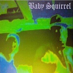 Baby Squirrel 歌手頭像
