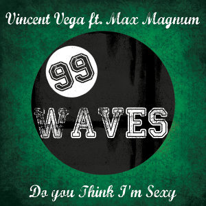 Vincent Vega featuring Max Magnum 歌手頭像