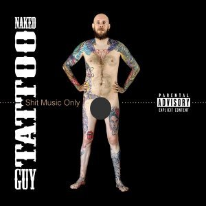 Naked Tattoo Guy 歌手頭像