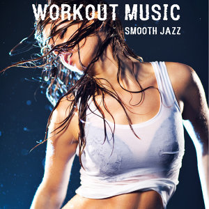 Smooth Jazz Workout Music Club