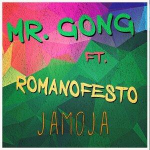 Mr. Gong feat. Romanofesto 歌手頭像