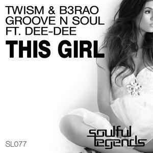Twism, B3RAO & Groove N Soul feat. Dee-Dee 歌手頭像