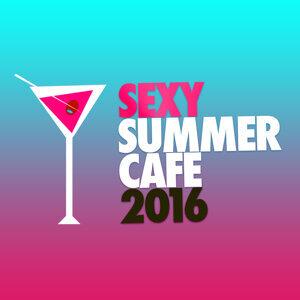 Sexy Summer Cafe Ibiza 2011 歌手頭像