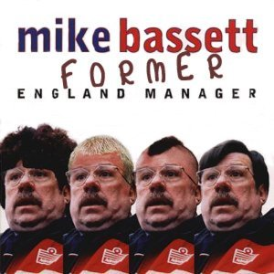 Mike Bassett (Former England Manager) 歌手頭像