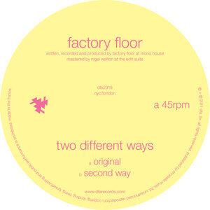 Factory Floor 歌手頭像