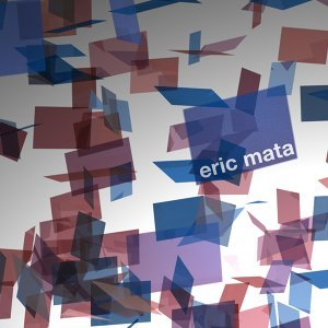 Eric Mata 歌手頭像
