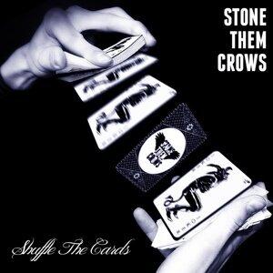 Stone Them Crows 歌手頭像