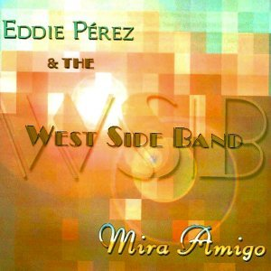 Eddie Perez, The West Side Band 歌手頭像