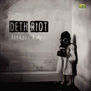 Deth Riot 歌手頭像