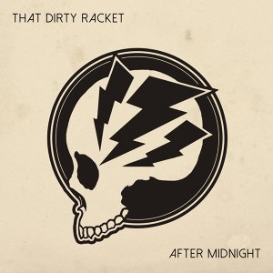 That Dirty Racket 歌手頭像