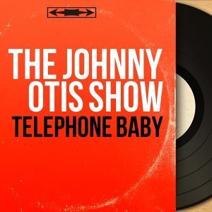The Johnny Otis Show 歌手頭像