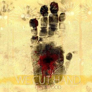 We Cut Hand 歌手頭像