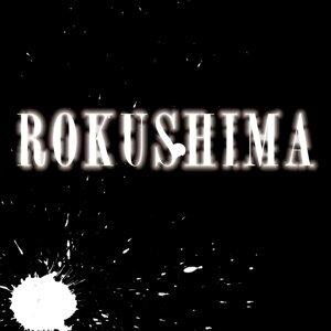 ROKUSHIMA (ROKUSHIMA) 歌手頭像