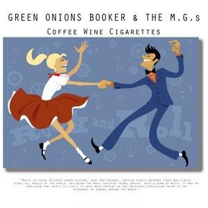 Green Onions Booker t.& The M.G.s 歌手頭像