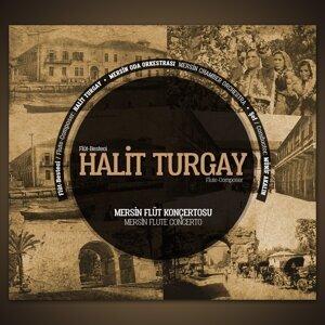 Halit Turgay, Münif Akalın, Mersin Oda Orkestrası 歌手頭像