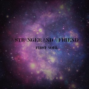 A Stranger and a Friend 歌手頭像