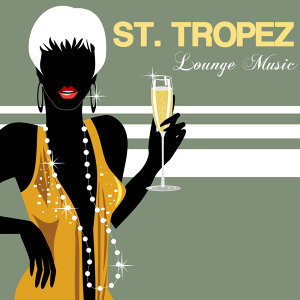 Saint Tropez Radio Lounge Chillout Music Club