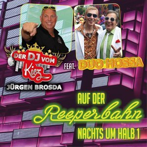 Der DJ vom Kiez Jürgen Brosda feat. Duo Hossa 歌手頭像