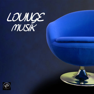 Lounge Musik 歌手頭像
