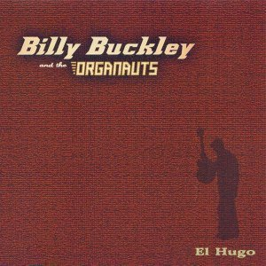 Billy Buckley and the Organauts 歌手頭像