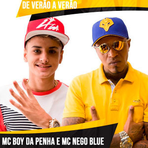 MC Boy da Penha & MC Nego Blue 歌手頭像