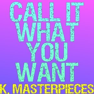 K. Masterpieces 歌手頭像