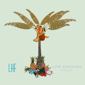 Low Hanging Fruit 歌手頭像