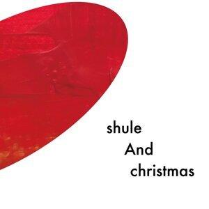 Shule and Christmas 歌手頭像