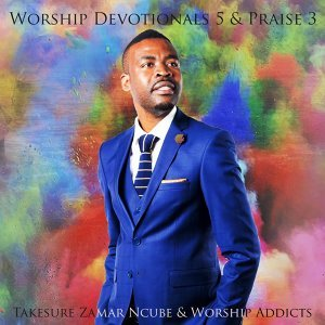 Takesure Zamar Ncube, Worship Addicts 歌手頭像