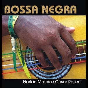 Narlan Matos, César Rasec 歌手頭像