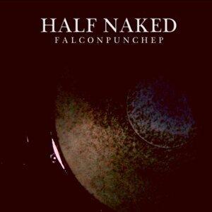Half Naked 歌手頭像