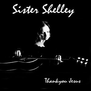 Sister Shelley 歌手頭像