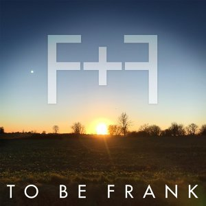 To Be Frank 歌手頭像