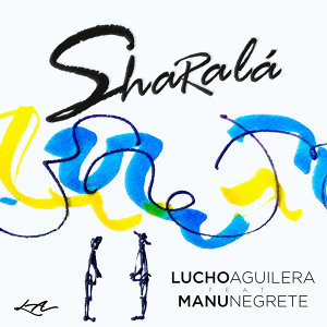 Lucho Aguilera Feat. Manu Negrete 歌手頭像
