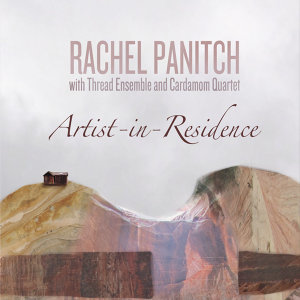Rachel Panitch, Cardamom Quartet, Thread Ensemble 歌手頭像