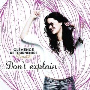 Clémence De Tournemire Quartet 歌手頭像