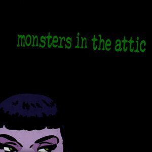 Monsters In The Attic 歌手頭像