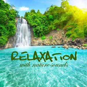 Relaxation with Nature Sounds 歌手頭像