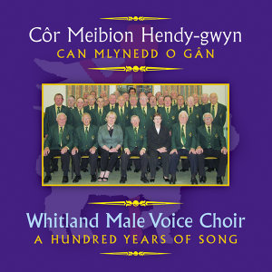 Cor Meibion Hendygwyn / Whitland Male Voice Choir 歌手頭像
