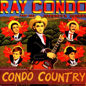 Ray Condo And His Hard Rock Goners 歌手頭像
