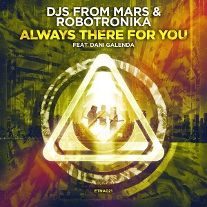 DJs From Mars & Robotronika feat. Dani Galenda 歌手頭像