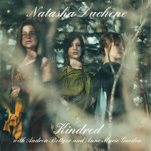 Natasha Duchene, Andrea Bettger, Anne-Marie Guedon 歌手頭像