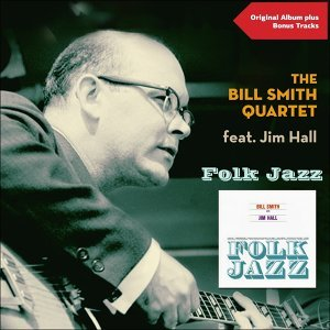 The Bill Smith Quartet 歌手頭像