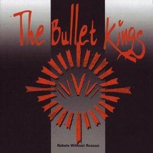 The Bullet Kings 歌手頭像