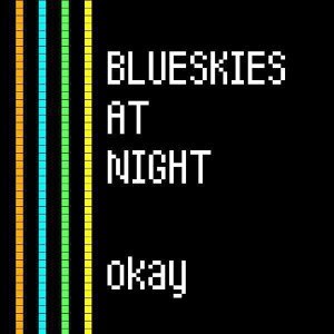 Blueskies At Night 歌手頭像