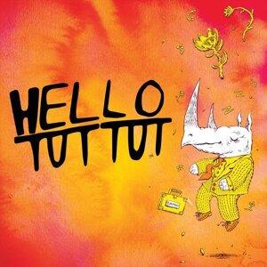 Hello Tut Tut 歌手頭像