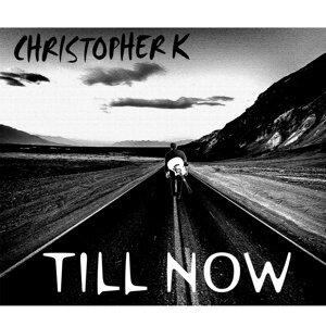 Christopher K 歌手頭像